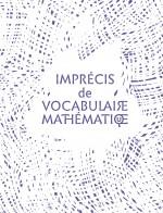 L'imprécis de vocabulaire mathématique